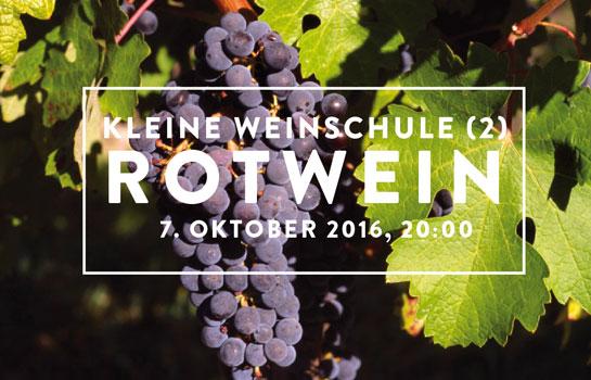 kleine-weinschule-rotwein-7-oktober